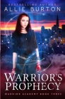 Warrior's Prophecy: Warrior Academy Book Three Cover Image