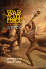 War Is All Hell: The Nature of Evil and the Civil War Cover Image