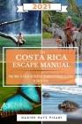 The Costa Rica Escape Manual 2021 Cover Image