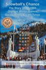 Snowball's Chance: The Story of the 1960 Olympic Winter Games Squaw Valley & Lake Tahoe Cover Image