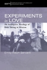 Experiments in Love (American Society of Missiology Monograph #49) Cover Image