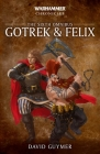 Gotrek and Felix: The Sixth Omnibus (Warhammer Chronicles) Cover Image