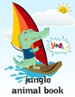 Jungle Animal Book: Mind Relaxation Everyday Tools from Pets and Wildlife Images for Adults to Relief Stress, ages 7-9 Cover Image