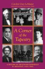 A Corner of the Tapestry: A History of the Jewish Experience in Arkansas, 1820s–1990s Cover Image