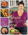 Whole in One: Complete, Healthy Meals in a Single Pot, Sheet Pan, or Skillet Cover Image