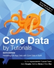 Core Data by Tutorials (Sixth Edition): Persisting iOS App Data with Core Data in Swift Cover Image