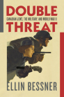 Double Threat: Canadian Jews, the Military, and World War II Cover Image