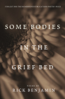 Some Bodies in the Grief Bed Cover Image