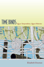 Time Binds: Queer Temporalities, Queer Histories (Perverse Modernities) Cover Image
