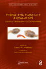 Phenotypic Plasticity & Evolution: Contexts, Causes, Consequences (Evolutionary Cell Biology) Cover Image