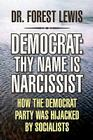 Democrat: Thy Name Is Narcissist Cover Image