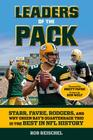 Leaders of the Pack: Starr, Favre, Rodgers and Why Green Bay's Quarterback Trio is the Best in NFL History Cover Image