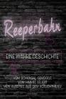 Reeperbahn EINE WAHRE GESCHICHTE: Vom Schicksal Gevögelt, Vom Himmel Geliebt Mein Ausstieg Aus Dem Rotlichtmilieu Cover Image