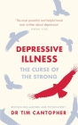 Depressive Illness: The Curse of the Strong Cover Image