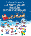 Richard Scarry's the Night Before the Night Before Christmas! Cover Image