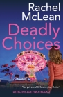 Deadly Choices Cover Image