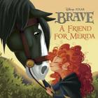 A Friend for Merida Cover Image