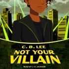 Not Your Villain (Sidekick Squad #2) Cover Image