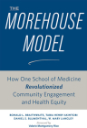 The Morehouse Model: How One School of Medicine Revolutionized Community Engagement and Health Equity Cover Image