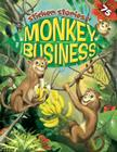 Monkey Business [With 75 Reusable Stickers] Cover Image