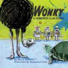 Wonky: A Robotics Club Story Cover Image