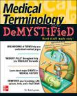 Medical Terminology Demystified Cover Image