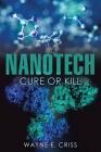 Nanotech: Cure or Kill Cover Image