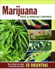 Marijuana Pest and Disease Control: How to Protect Your Plants and Win Back Your Garden Cover Image