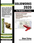 SOLIDWORKS 2020 for Designers, 18th Edition Cover Image