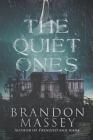The Quiet Ones Cover Image