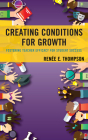 Creating Conditions for Growth: Fostering Teacher Efficacy for Student Success Cover Image