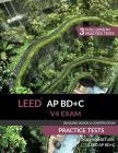 LEED AP BD+C V4 Exam Practice Tests (Building Design & Construction) Cover Image