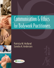 Communication & Ethics for Bodywork Practitioners Cover Image