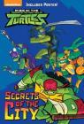 Secrets of the City (Rise of the Teenage Mutant Ninja Turtles #2) Cover Image