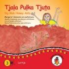 Tjala Pulka Tjuta - Big Mob Honey Ants Cover Image