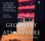 Geometry and Atmosphere: Theatre Buildings from Vision to Reality Cover Image