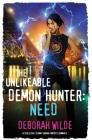 The Unlikeable Demon Hunter: Need: A Devilishly Funny Urban Fantasy Romance (Nava Katz #3) Cover Image