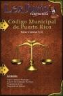 Código Municipal de Puerto Rico Tomo I Libros I y II: Ley Núm. 107 de 14 de agosto de 2020, Tomo I Libros I y II Cover Image