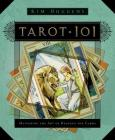 Tarot 101: Mastering the Art of Reading the Cards Cover Image