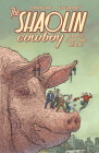 Shaolin Cowboy: Who'll Stop the Reign? Cover Image