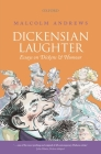 Dickensian Laughter: Essays on Dickens and Humour Cover Image