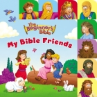The Beginner's Bible My Bible Friends: A Point and Learn Tabbed Board Book Cover Image