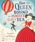 How the Queen Found the Perfect Cup of Tea Cover Image