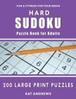 Hard Sudoku Puzzle Book for Adults: 200 Large Print Puzzles Cover Image