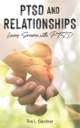 PTSD and Relationships: Loving Someone With PTSD Cover Image