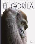 El gorila (Planeta animal) Cover Image