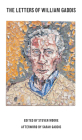 The Letters of William Gaddis (American Literature (Dalkey Archive)) Cover Image