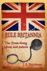 Rule Britannia: The Press-Gang Afloat and Ashore Cover Image