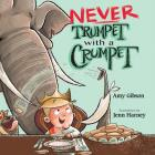 Never Trumpet with a Crumpet Cover Image