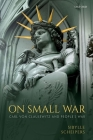 On Small War: Carl Von Clausewitz and People's War Cover Image